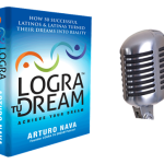 "079: Logra Tu Dream Audiobook Chapter ""Bring Your Unique Value to the Marketplace"""